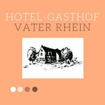 Hotel Gasthof Vater Rhein